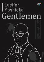 ルシファー吉岡「Gentlemen」/張り込み